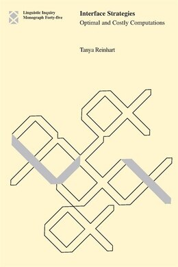 Book Interface Strategies: Optimal and Costly Computations by Tanya Reinhart