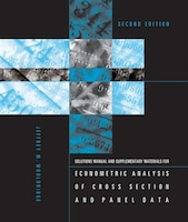 Student's Solutions Manual And Supplementary Materials For Econometric Analysis Of Cross Section…