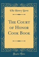 The Court of Honor Cook Book (Classic Reprint)