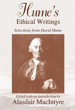 Book Hume's Ethical Writings: Selections From David Hume by Alasdair MacIntyre