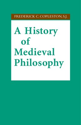 Book A History of Medieval Philosophy by Frederick C. Copleston