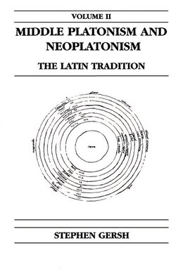 Book Middle Platonism And Neoplatonism, Volume 2: The Latin Tradition by Stephen Gersh