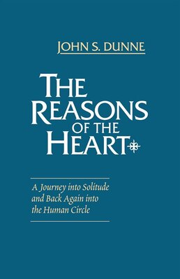 Book Reasons Of The Heart by John S. Dunne