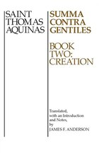 Summa Contra Gentiles, Book 2: Book Two: Creation