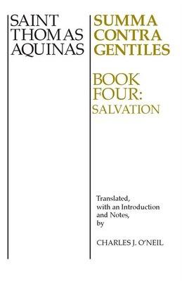 Book Summa Contra Gentiles, 4: Book Four: Salvation by St. Thomas Aquinas