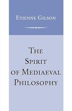 Spirit Of Medieval Philosophy