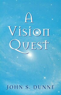 A Vision Quest
