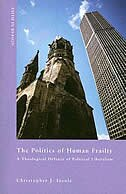 Book The Politics Of Human Fraility: Theological Defense Of Political Liberal by Christopher J Insole