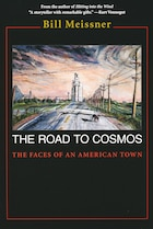The Road To Cosmos: The Faces Of An American Town