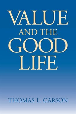 Book Value And The Good Life by Thomas L. Carson