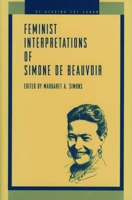 Book Feminist Interpretations of Simone de Beauvoi by Margaret  A. Simons