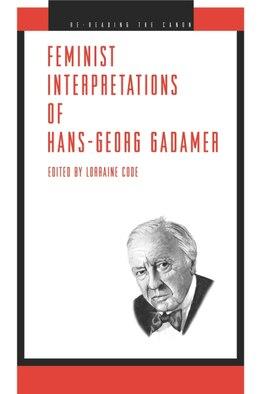 Book Feminist Interpretations Of Hans-georg Gadamer by Lorraine Code