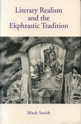 Book Literary Realism and the Ekphrastic Tradition by Mack Smith
