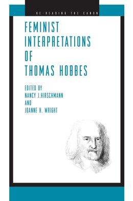 Book Feminist Interpretations Of Thomas Hobbes by Nancy J. Hirschmann