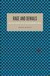 Rage and Denials: Collectivist Philosophy, Politics, and Art Historiography, 1890-1947 by Branko Mitrović