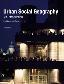 Book Urban Social Geography: An Introduction by Paul Knox