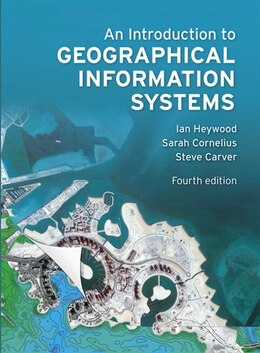 Book An Introduction to Geographical Information Systems by Ian Heywood