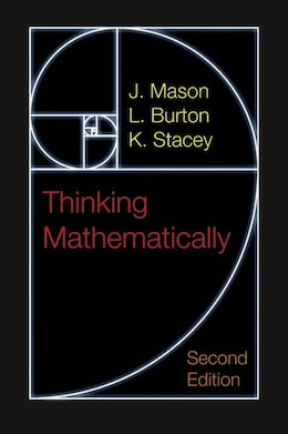 Book Thinking Mathematically by J. Mason