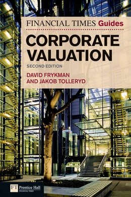 Book The Financial Times Guide to Corporate Valuation by David Frykman