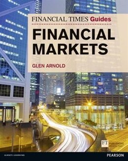 Book Financial Times Guide to the Financial Markets by Glen Arnold