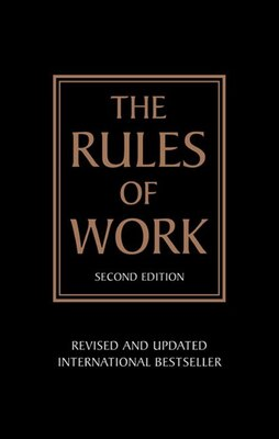 Book The Rules of Work: A definitive code for personal success by Richard Templar