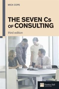 Book The Seven Cs of Consulting by Mick Cope