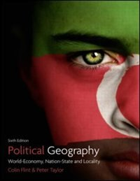 Book Political Geography: World-economy, Nation-state and Locality by Colin Flint