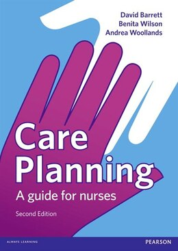 Book Care Planning: A Guide For Nurses by David Barrett