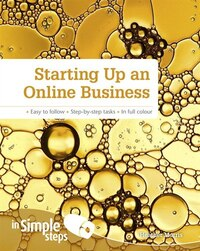 Starting Up An Online Business In Simple Steps