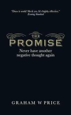 Book The Promise: Never Have Another Negative Thought Again by Graham Price