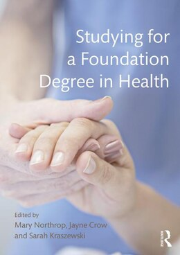 Book Studying For A Foundation Degree In Health by Mary Northrop