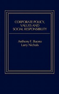 Book Corporate Policy, Values And Social Responsibility by Lawrence T. Nichols
