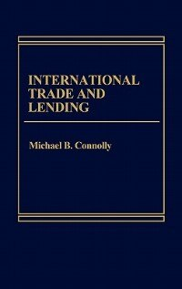 Book International Trade And Lending by Michael B. Connolly
