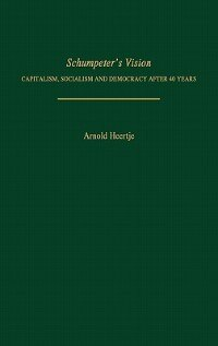 Book Schumpeter's Vision by A. Heertje