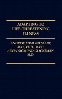 Adapting To Life-threatening Illness