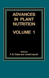Book Advances in Plant Nutrition: Volume 1 by P. B. Tinker