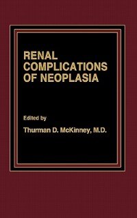 Book Renal Complications of Neoplasia by Thurman D. McKinney