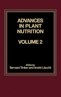 Book Advances In Plant Nutrition: Volume 2 by Bernard Tinker