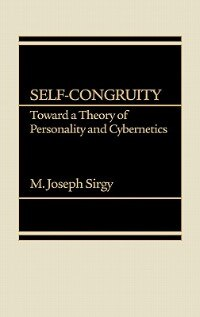 Book Self-congruity: Toward A Theory Of Personality And Cybernetics by M. Joseph Sirgy
