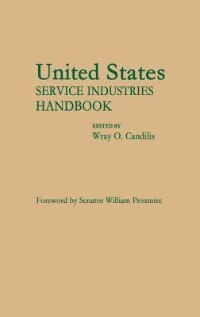 Book United States Service Industries Handbook by Wray O. Candilis