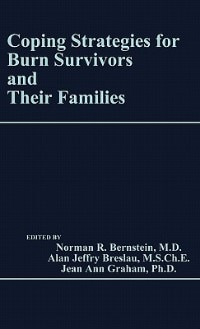 Book Coping Strategies For Burn Survivors And Their Families by Norman R. Bernstein
