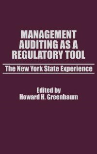 Book Management Auditing As a Regulatory Tool: The New York State Experience by Howard H. Greenbaum
