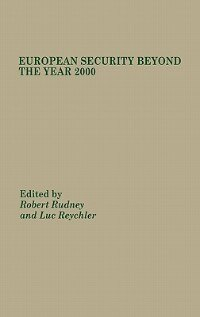 Book European Security Beyond the Year 2000 by Robert S. Rudney
