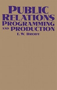 Public Relations Programming And Production