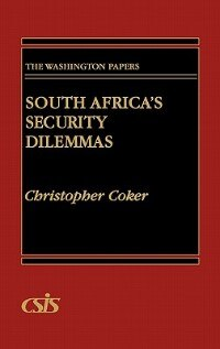 Book South Africa's Security Dilemmas by Christopher Coker