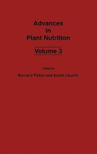 Book Advances In Plant Nutrition: Volume 3 by P. Bernard Tinker
