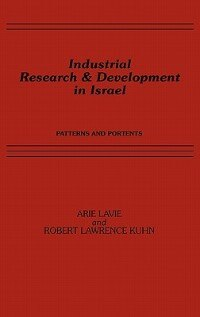 Book Industrial Research And Development In Israel: Patterns And Portents by A. Lavi