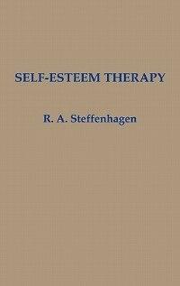 Book Self-Esteem Therapy by R. A. Steffenhagen