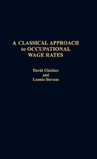A Classical Approach to Occupational Wage Rates