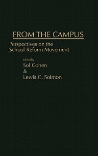 Book From the Campus: Perspectives on the School Reform Movement by Sol Cohen